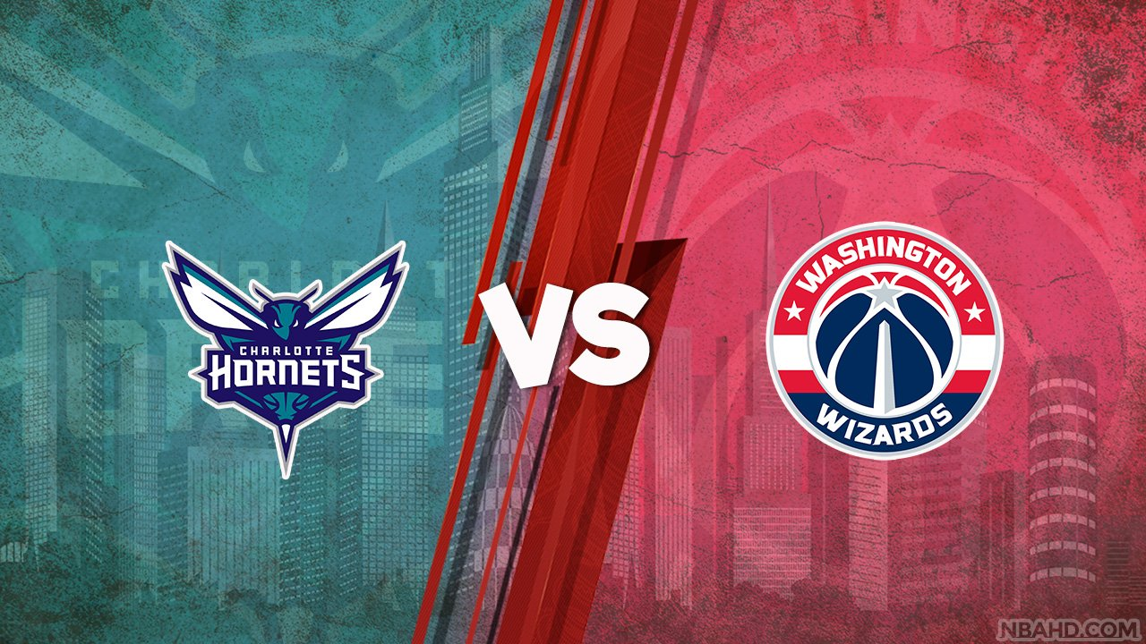 Hornets vs Wizards – May 16, 2021