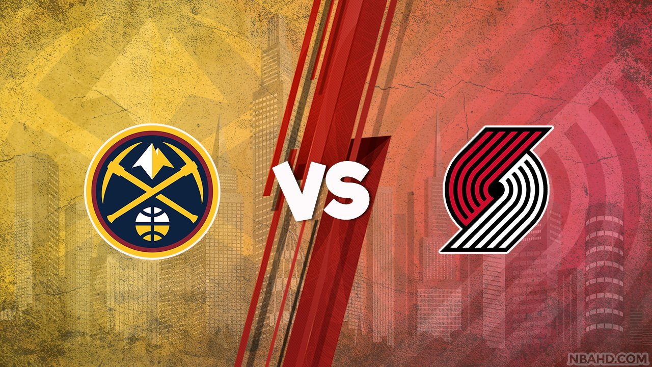 Nuggets vs Blazers – Game 4 – May 29, 2021