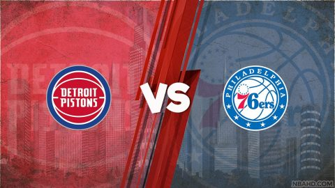 Pistons vs 76ers – May 08, 2021